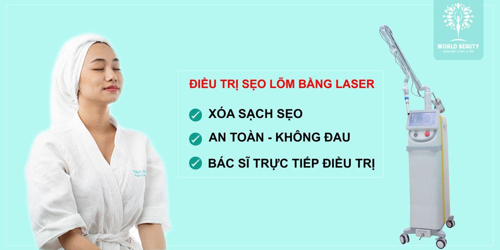 Trị sẹo lõm bằng laser - World Beauty Clinic