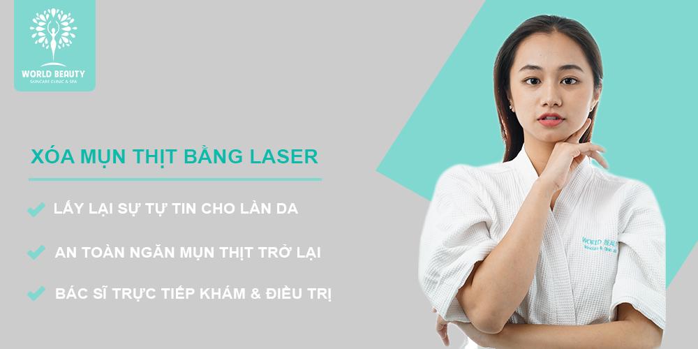 Xóa mụn thịt bằng laser - Worl Beauty Clinic