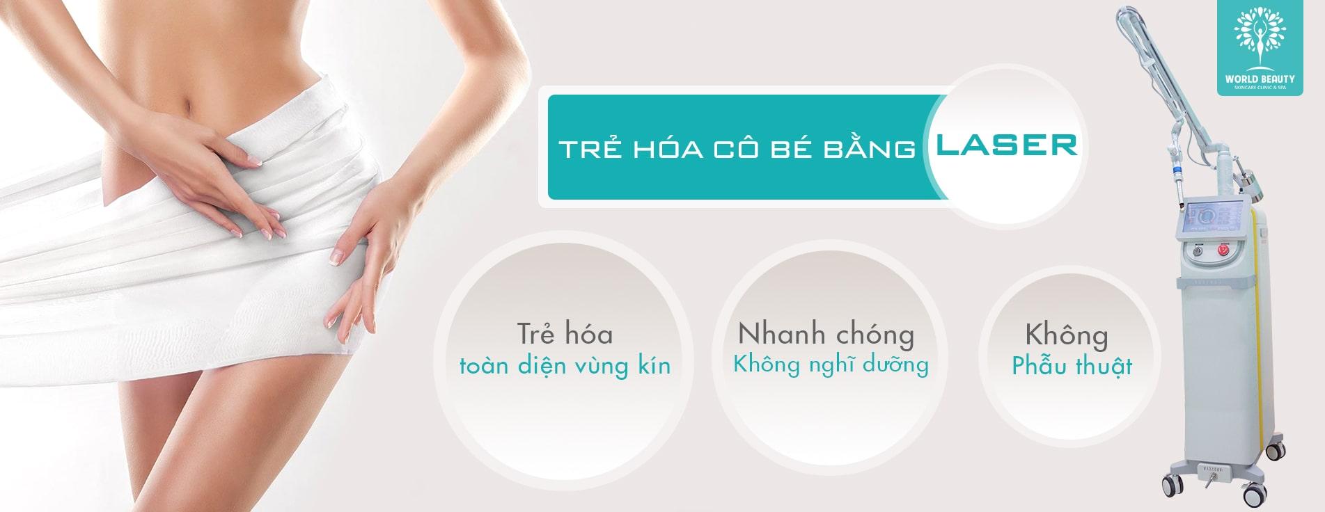 Trẻ hóa vùng kín bằng Laser - World Beauty Clinic